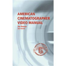 American Cinematographer Video Manual - 3rd Edition