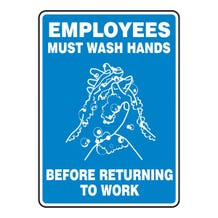 "Accuform Safety Sign: Employees Must Wash Hands Before Returning To Work - Adhesive Vinyl (14"" x 10"")"